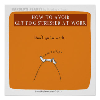 """HP5066 """"how to avoid getting stressed at work"""" Poster"""
