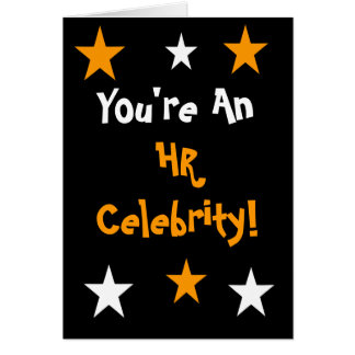 HR Celebrity! Human Resources Any Occasion Card