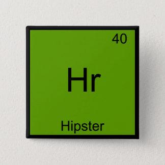 Hr - Hipster Funny Element Meme Chemistry T-Shirt 15 Cm Square Badge