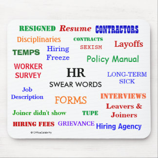 HR Human Resources Swear Words! Funny and Annoying Mouse Pad