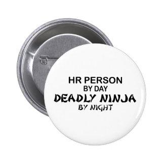 HR Person Deadly Ninja 6 Cm Round Badge
