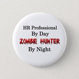 HR Professional/Zombie Hunter 6 Cm Round Badge