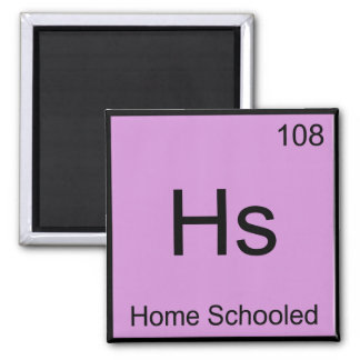 Hs - Home Schooled Chemistry Element Symbol Tee Magnet