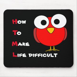 HTML - how to make life difficult mousemat