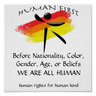 huamn, Before Nationality, Color, Gender, Age, ... Poster
