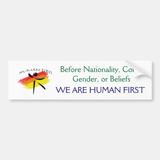 huamn, Before Nationality, Colour, Gender, or Bumper Sticker