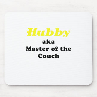 Hubby aka Master of the Couch Mousepad