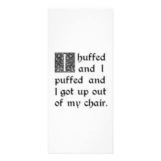 Huffed and Puffed and Got Out of My Chair Customized Rack Card