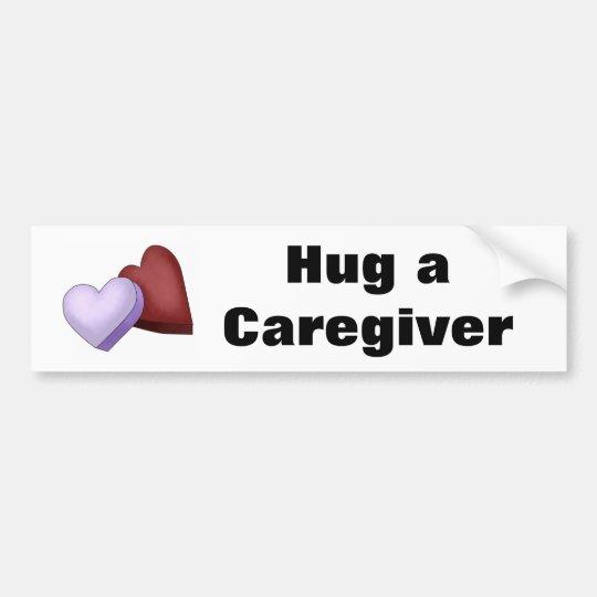 Hug a Caregiver Heart Bumper Sticker
