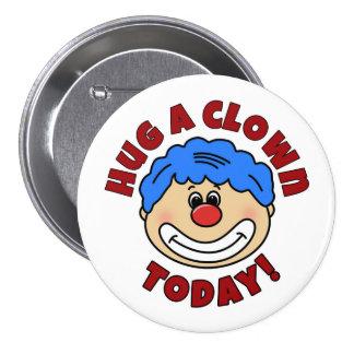 """""""Hug a Clown Today"""" Button"""