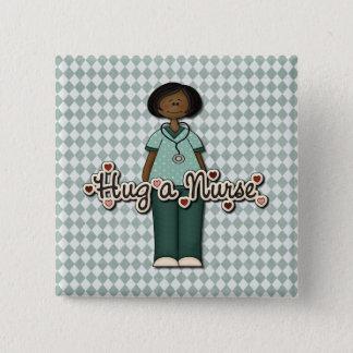 Hug a Friendly Smiling Nurse 15 Cm Square Badge