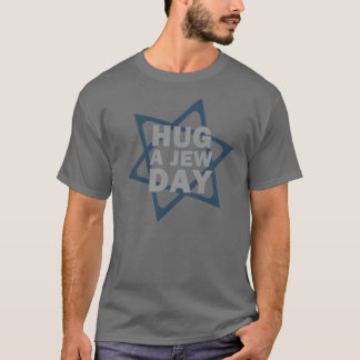 Hug a Jew Day T-Shirt