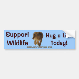 HUG A LION Wildlife Support Funny Bumper Sticker