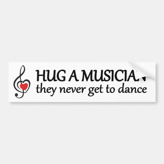 hug a musician they never get to dance