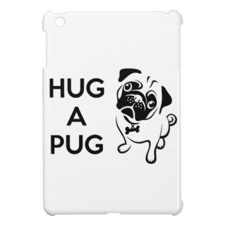 Hug a Pug iPad Mini Case