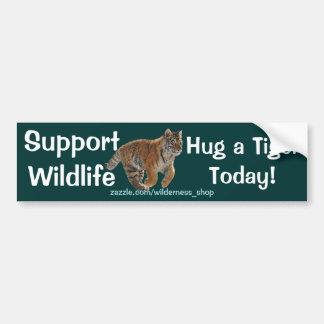 HUG A TIGER Wildlife Support Funny Bumper Sticker