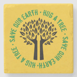 Hug a Tree Save Our Earth Stone Coaster