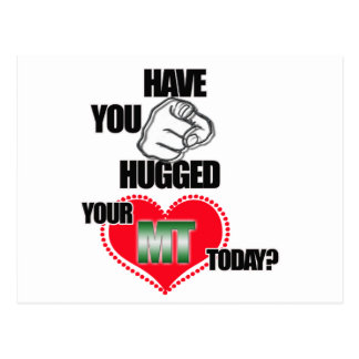 HUG AN MT TODAY! MEDICAL TECHNOLOGIST (LABORATORY) POSTCARD
