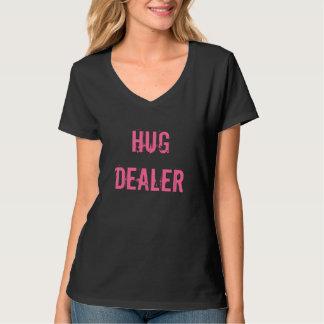 Hug Dealer:D T-Shirt