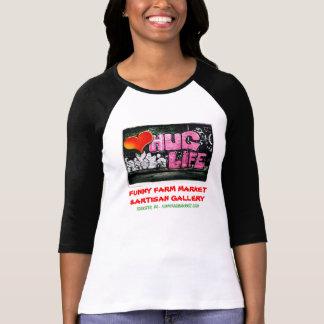 """Hug Life"" Funny Farm Market Shirt"