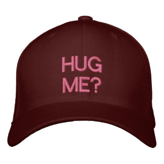 HUG ME? - Customizable Cap Embroidered Hat