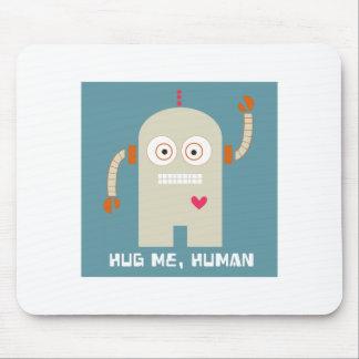 Hug Me Human Mousepad