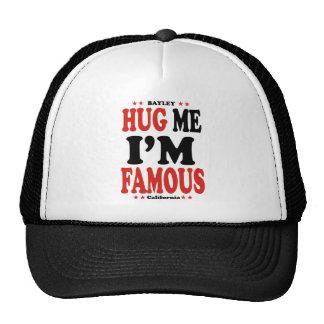 Hug me I' m famous Cap