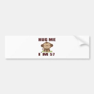 Hug me i'm 57 bumper sticker