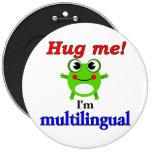 Hug me! I'm multilingual Pins