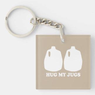 HUG MY JUGS Double-Sided SQUARE ACRYLIC KEY RING