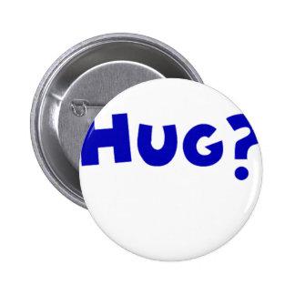 Hug? Pins