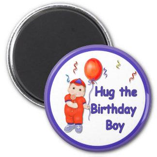 Hug the Birthday Boy Fridge Magnet