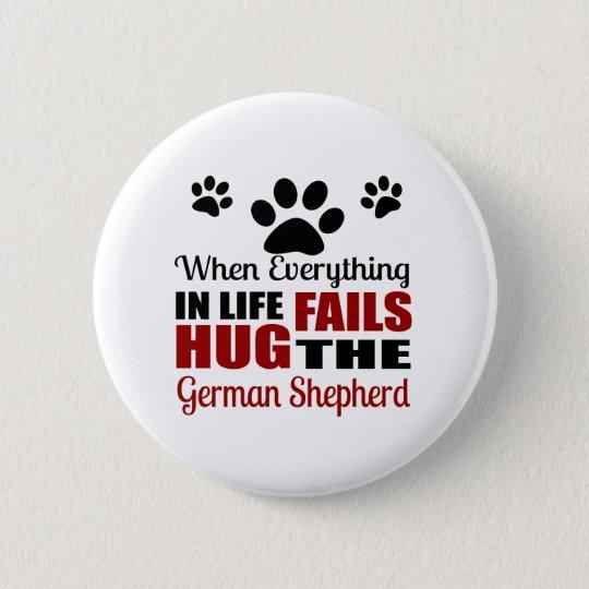 Hug The German Shepherd Dog 6 Cm Round Badge