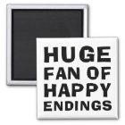 Huge Fan Happy Magnet