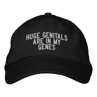 huge genitals are in my genes embroidered hat