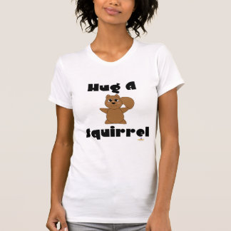 Huggable Brown Squirrel Hug A Squirrel T Shirts
