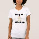 Huggable White Chicken Hug A Chicken Shirts