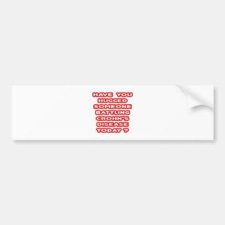 Hugged Someone Battling Crohn's Disease? Bumper Sticker