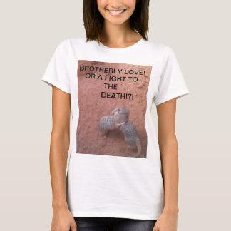 HUGGING MEERKATS T-Shirt