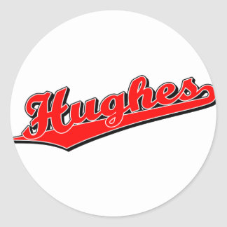 Hughes in Red Round Sticker