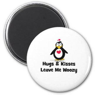 Hugs and Kisses Make Me Woozy Magnets