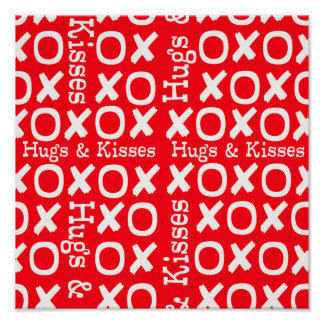 Hugs and Kisses X s and O s Posters