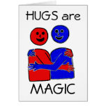 Hugs are Magic Greeting Card