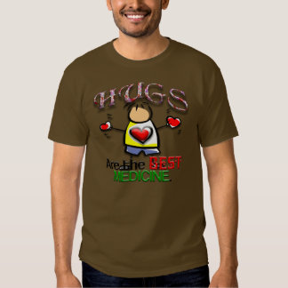 Hugs are the Best Medicine Tee Shirt