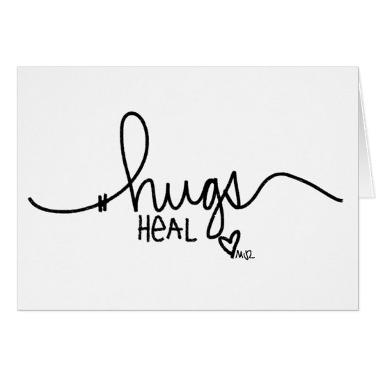 Hugs Heal Card