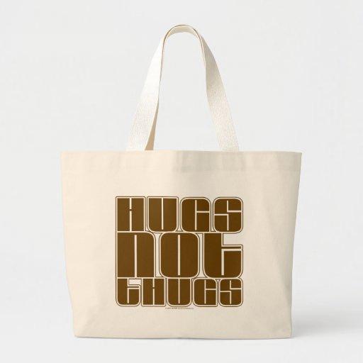Hugs Not Thugs Canvas Bag