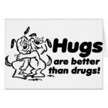Hugs or Drugs? Card