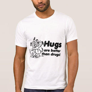 Hugs or Drugs? Shirt