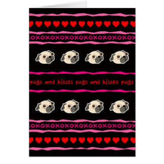 Hugs Pugs and Kisses Valentine's Day Greeting Card
