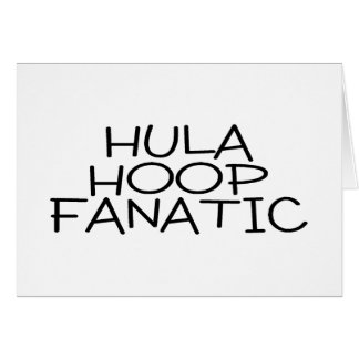 Hula Hoop Fanatic Greeting Card